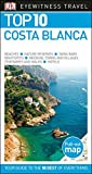 Top 10 Costa Blanca (Dk Eyewitness Top 10 Travel Guide) [Idioma Inglés]