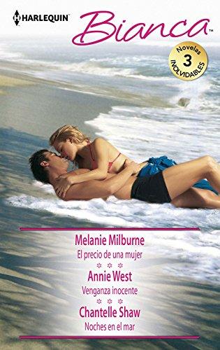 El precio de una mujer; Venganza inocente; Noches en el mar (OMNIBUS BIANCA, Band 368)