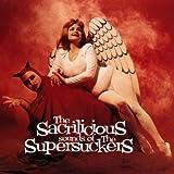 The Sacrilicious Sounds Of Supersuckers
