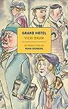Grand Hotel (New York Review Books Classics) (English Edition)
