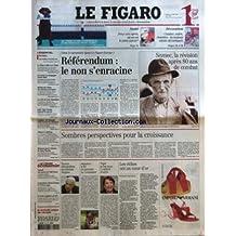 FIGARO (LE) [No 18875] du 12/04/2005 - SANTE - DEUX ANS APRES, OU EN EST LE PLAN CANCER ? - DECORATION - CUISINE, SALON, CHAMBRE - LA MAISON IDEALE DECORTIQUEE - AU RENDEZ-VOUS DU OUI PAR ALEXIS BREZET - LA CHINE S'ALLIE AVEC L'INDE - LES TORIES EN CAMPAGNE CONTRE BLAIR - BERLUSCONI REFUSE DES ELECTIONS ANTICIPEES - LES CRS AU LYCEE MONTAIGNE - GOLF - TIGER WOODS REPREND LE POUVOIR - CYCLISME - LES FRANCAIS REDECOUVRENT LES CLASSIQUES - MENACES SUR LE CHATEAU DE SAINT-MACLOU - REFERENDUM - LE N