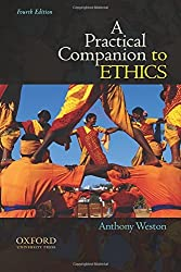 A Practical Companion to Ethics by Anthony Weston (2010-09-16)