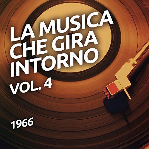 1966 - La musica che gira into...