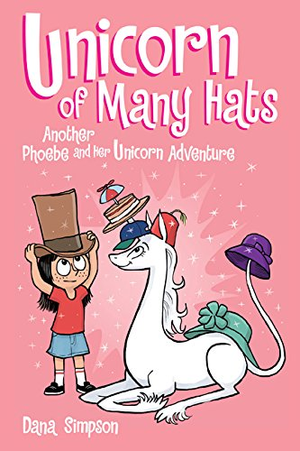 Unicorn of Many Hats (Phoebe and Her Unicorn Series Book 7) por Dana Simpson