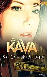 Sur la piste du tueur : Une enquête de Maggie O'Dell (Les enquêtes de Maggie O'Dell t. 10) (French Edition)