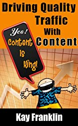 Driving Quality Website Traffic With Content