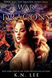War of the Dragons: An Epic Dragon Fantasy Adventure (Dragon-Born Book 4)