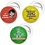 Yedaz Bollywood Badge With Safety-Pin Back Tu Mujhe Kabool, Dil Toh Bachcha, Ishq Sachcha Hai