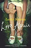 Love Affair: The memoir of a forbidden father-daughter relationship: A True Story of Love, Loss and Obsession by Kenton, Leslie (2010) Paperback