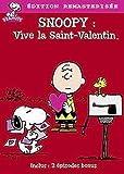 Snoopy - Vive la Saint Valentin [Édition remasterisée]