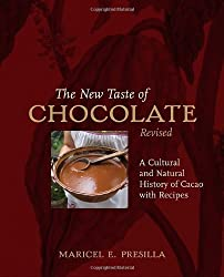 The New Taste of Chocolate: A Cultural & Natural History of Cacao with Recipes by Maricel E. Presilla (2009-11-24)