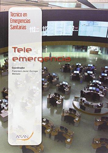 Técnico en emergencias sanitarias : tele emergencia