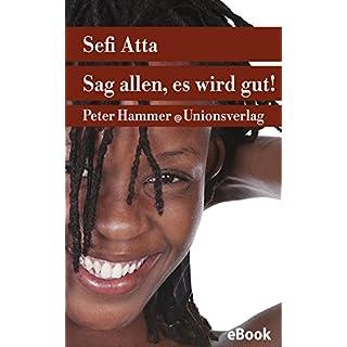 Sag allen, es wird gut!: Roman (Unionsverlag Taschenbücher 514)