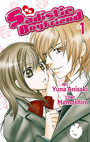 My Sadistic Boyfriend Vol. 1 (English Edition)