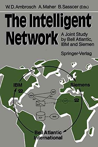 the-intelligent-network-a-joint-study-by-bell-atlantic-ibm-and-siemens-edited-by-wolf-d-ambrosch-pub