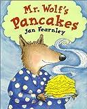 Mr. Wolf's Pancakes by Jan Fearnley (1999-01-02) - Little Tiger Pr - 02/01/1999
