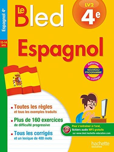 Cahier Bled - Espagnol 4E par Ana Bessais Caballero