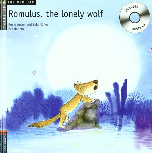 Romulus, the Lonely Wolf (Tales of the Old Oak)
