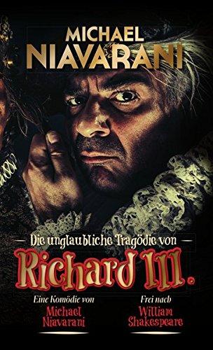 Michael Niavarani - Die unglaubliche Tragödie von Richard III. [3 DVDs] -