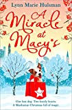 A Miracle at Macy's by Lynn Marie Hulsman