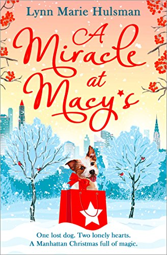 A Miracle at Macy's: There's only one dog who can save Christmas (English Edition)