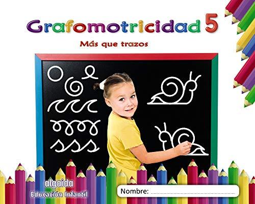Grafomotricidad 5 Más que trazos (Educación Infantil Algaida Grafomotricidad)