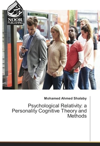 Psychological Relativity: a Personality Cognitive Theory and Methods
