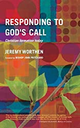 Responding to God's Call: Christian Formation Today