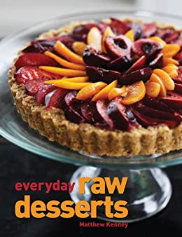 Everyday Raw Desserts (English Edition) de [Kenney, Matthew, Mueller, Adrian