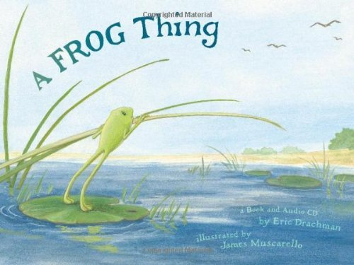 A Frog Thing (with Audio CD) by Eric Drachman (2006-05-18)