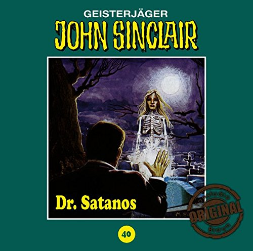 John Sinclair (40) Dr. Satanos (Jason Dark) Tonstudio Braun / Lübbe Audio 2016