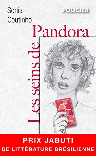 Les seins de Pandora: Un polar féministe au cœur du Brésil