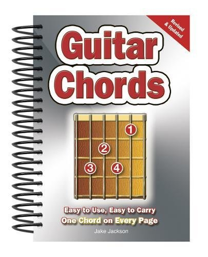 Guitar Chords: Easy-to-Use, Easy-to-Carry, One Chord on Every Page por Jake Jackson