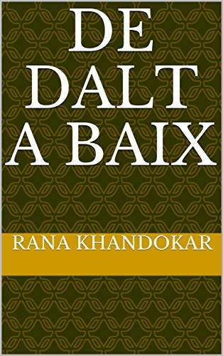 de dalt a baix (Catalan Edition) por Rana  khandokar