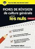 Fiches de révision de culture générale pour les Nuls...