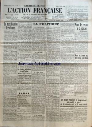 ACTION FRANCAISE (L') [No 95] du 05/04/1938 - LA MYSTIFICATION FREUDIENNE PAR LEON DAUDET - LA LIBERATION DE L'ESPAGNE - LES TROUPES NATIONALISTES DEVANT TORTOSA - LA POLITIQUE - SUR L'UNION NATIONALE - CE QUI PRESSE - L'ORDRE NATIONAL - LA VIE SOCIALE - LA FRATERNITE NATIONALE - CONTRE L'ETATISME - CONCLUSION - LE FANTOME DE SANG PAR CHARLES MAURRAS - POUR LE RETOUR A LA RAISON PAR J. DELEBECQUE - POUR LES TRENTE ANS DE NOTRE QUOTIDIEN PAR L. D. - LES PROJETS FINANCIERS DU GO
