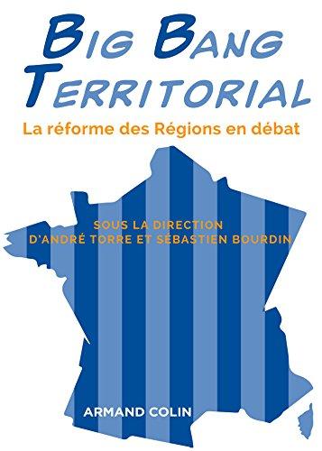 Livre gratuits en ligne Big Bang Territorial : La réforme des régions en débat pdf