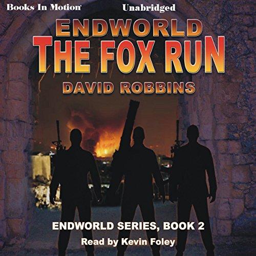 The Fox Run: Endworld Series, Book 2