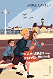 The Children Who Stayed Behind (Vintage Childrens Classics)
