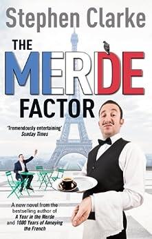 The Merde Factor: (Paul West 5) par [Clarke, Stephen]