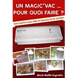 Un Magic'Vac pour quoi faire ? (French Edition)