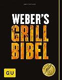 Webers Grillbibel (GU Webers Grillen)