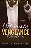 Ultimate Vengeance (Wanted Men Book 4)