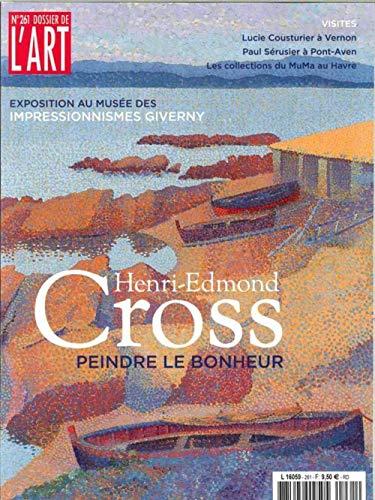 Dossier de l'Art N 261 Henri-Edmond Cross - Juillet/Aout 2018 - Cyber Cross