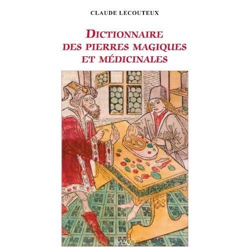 Dictionnaire des pierres magiques et médicinales (IMAGO (EDITIONS)