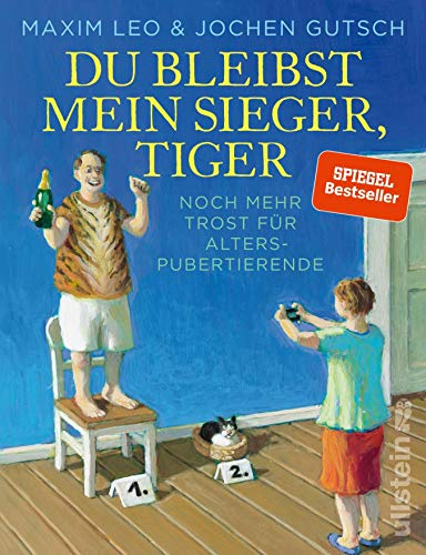 Du bleibst mein Sieger, Tiger: Noch mehr Trost für Alterspubertierende