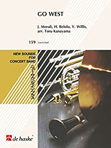 Go West - Concert Band/Harmonie - Conducteur