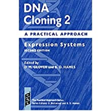 [(DNA Cloning 2: A Practical Approach: Expression Systems)] [Author: D. M. Glover] published on (March, 2002)