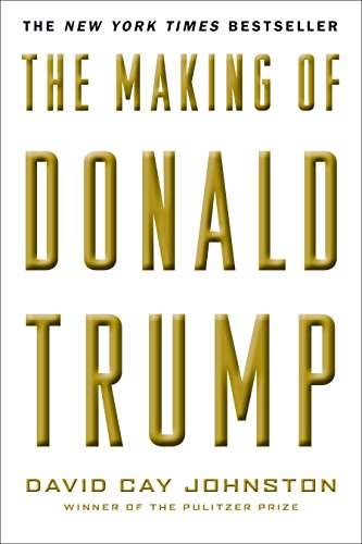 The Making of Donald Trump (English Edition)
