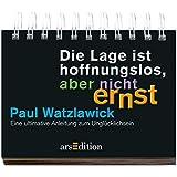 Die Lage ist hoffnungslos, aber nicht ernst: Paul Watzlawick